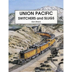 Book - Union Pacific Switchers & Slugs