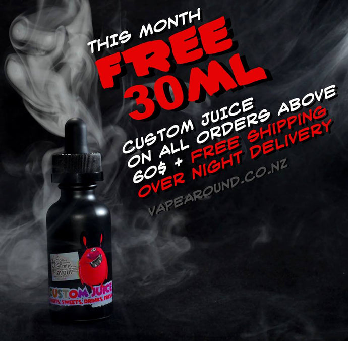 30ml FREE CUSTOM ejuice in June!