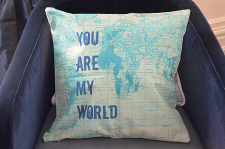 """You Are My World"" Cushion Cover"