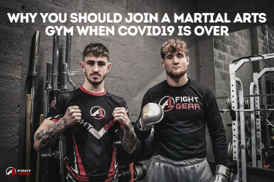 Why You Should Join a Martial Arts Gym When Covid19 is Over