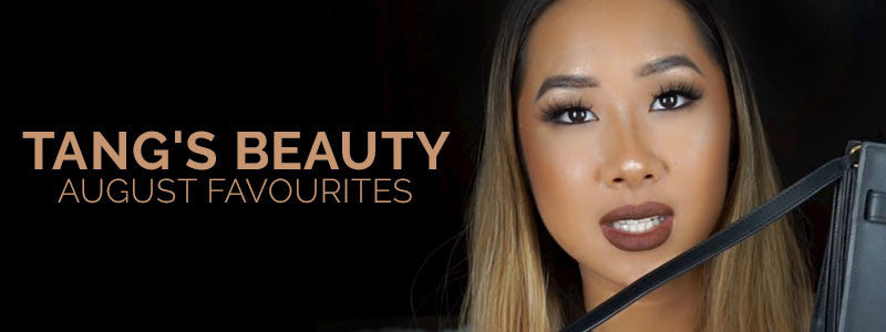 Tang's Beauty August Favourites