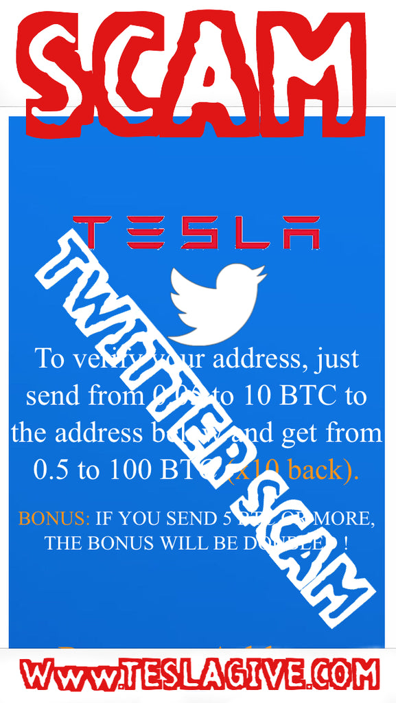 TWITTER..TESLA CRYPTO SCAM GIVEAWAY