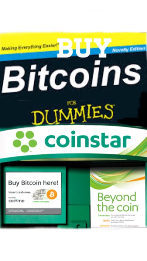 BUY BITCOINS (BTC) FOR DUMMIES