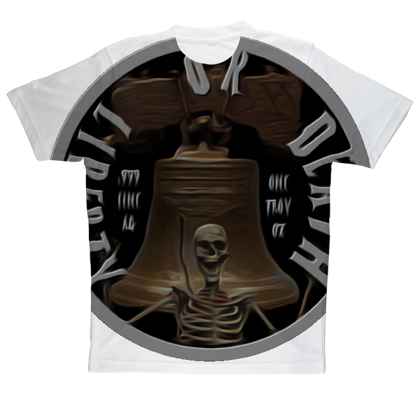 LIBERTY OR DEATH Sublimation Performance Adult T-Shirt