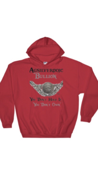 "Agsilverdojo Silver Stackin Apparel (Hoodie) Collection "" DONT HOLD..DONT OWN"""