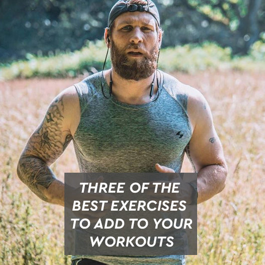Three of the best exercises that you should be adding to your weekly workouts