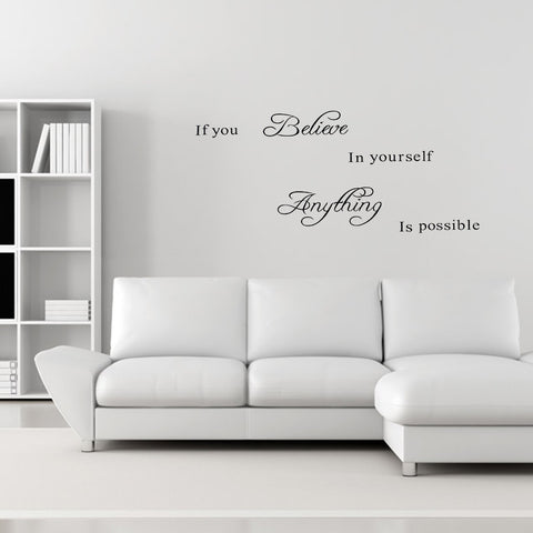 Inspirational Wall Stickers - If you believe in yourself