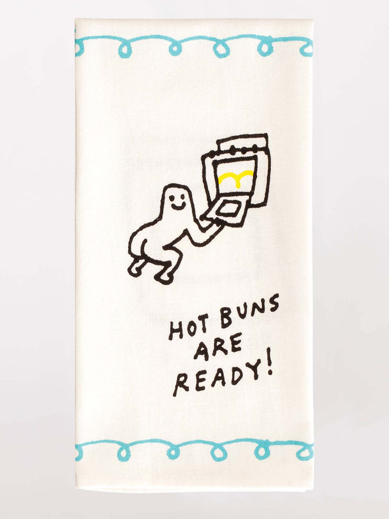 Hot Buns Are Ready Dish Towel