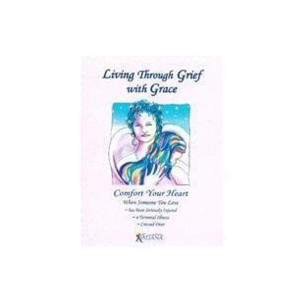 Living Through Grief with Grace (eBook available) - $9.95 (1)