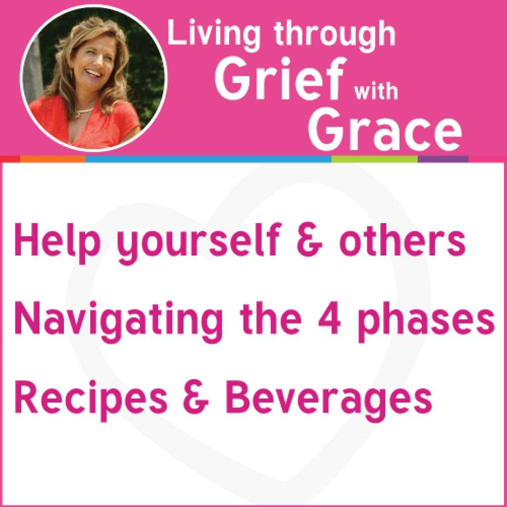 Living Through Grief with Grace (eBook available) - $9.95 (2)
