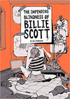 The Impending Blindness Of Billie Scott by Zoe Thorogood