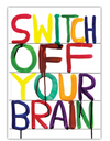 Switch off your brain A6 Notebook by David Shrigley