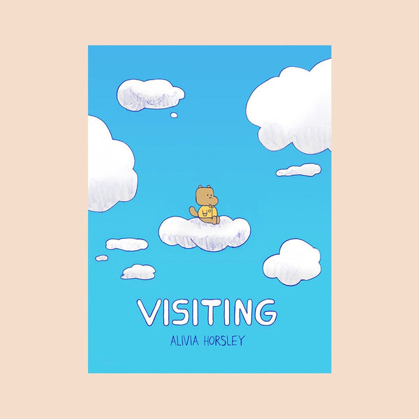 Visiting by Alivia Horsley