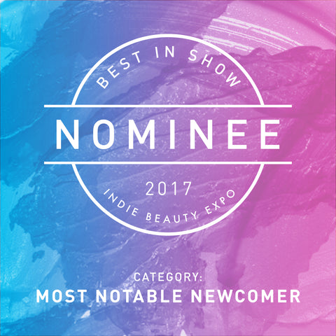 Nominee badge for 2017 Indie Beauty Expo's Most Notable Newcomer