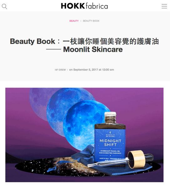 Midnight Shift facial oil feature in HOKK fabrica, a Hong Kong press