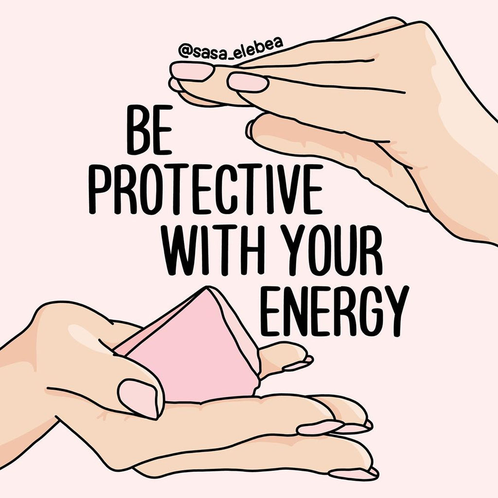"Illustration with hands holding and hovering over rose quartz stone and the quote ""BE PROTECTIVE WITH YOUR ENERGY""."