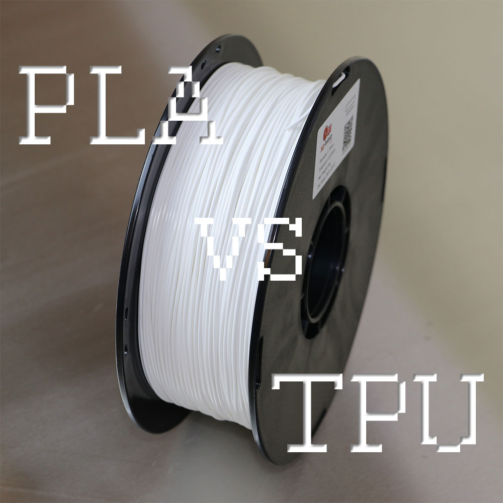 PLA vs TPU: What is best for 3D Printing?