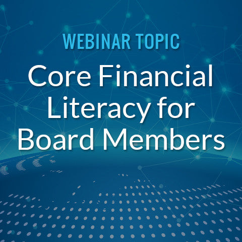 Core Financial Literacy for Board Members
