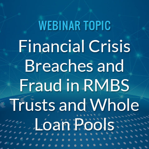 Financial Crisis Breaches and Fraud in RMBS Trusts and Whole Loan Pools