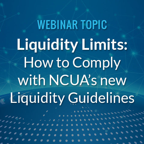 Liquidity Limits: How to Comply with NCUA's new Liquidity Guidelines