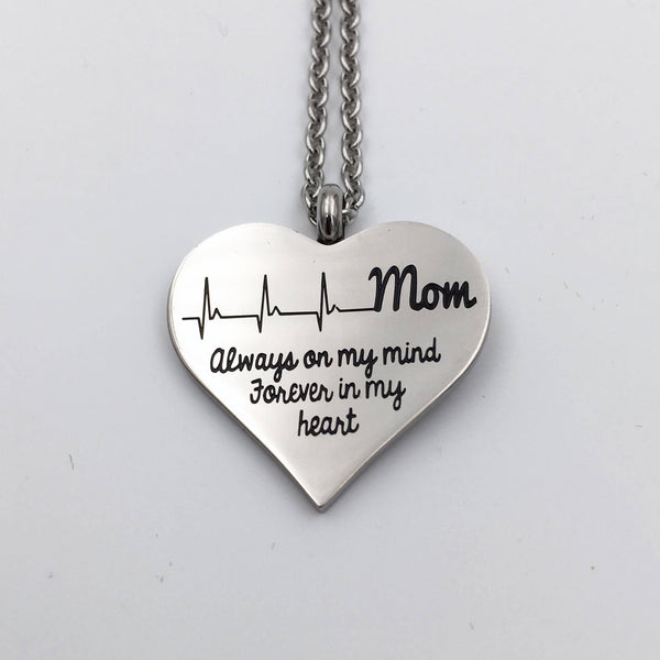 Mom Always On My Mind Forever in My Heart Stainless Steel Necklace