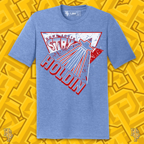 Stay Holdin' T-Shirt