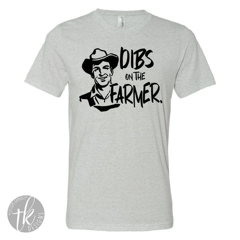 Dibs on the Farmer-Unisex
