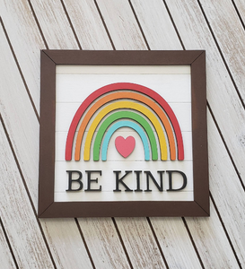 DIY Be Kind Rainbow Sign