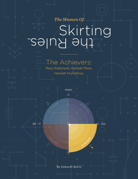 The Women of Skirting the Rules: The Achievers (Coming Soon)