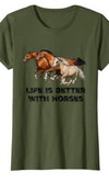 Cowgirl Kim Life is Better With Horses Tee