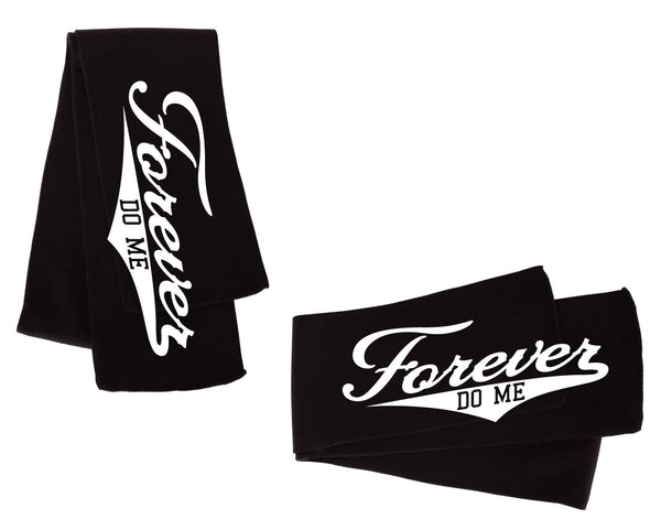 Forever Do Me Classic Scarf