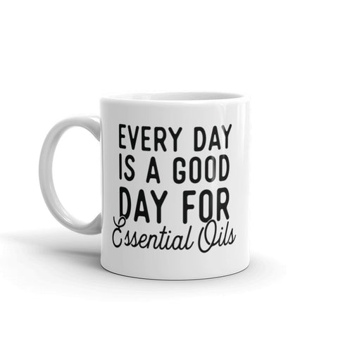 Every Day - Mug - The Sweet Oil Shop