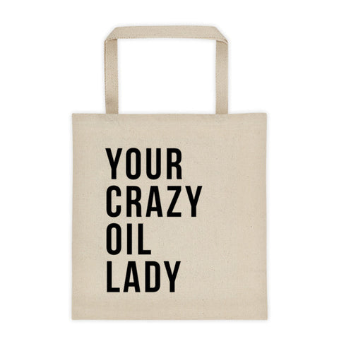 Your Crazy Oil Lady - Tote bag - The Sweet Oil Shop