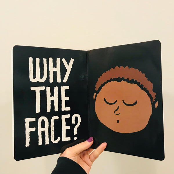 Why The Face?