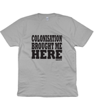 Colonisation - Nadina Did This Unisex Tee