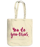 Abortion Rights You-terus - Tote