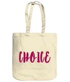 Abortion Rights Choice - Tote