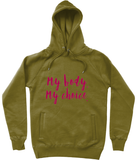 Abortion Rights My Body - Unisex Pullover Hoodie