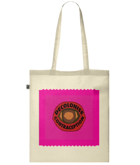 Decolonise Contraception Tote Bag