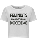 Feminists - Distinguished Diva Crop Top