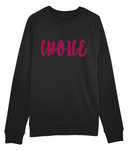Abortion Rights Choice - Sweater