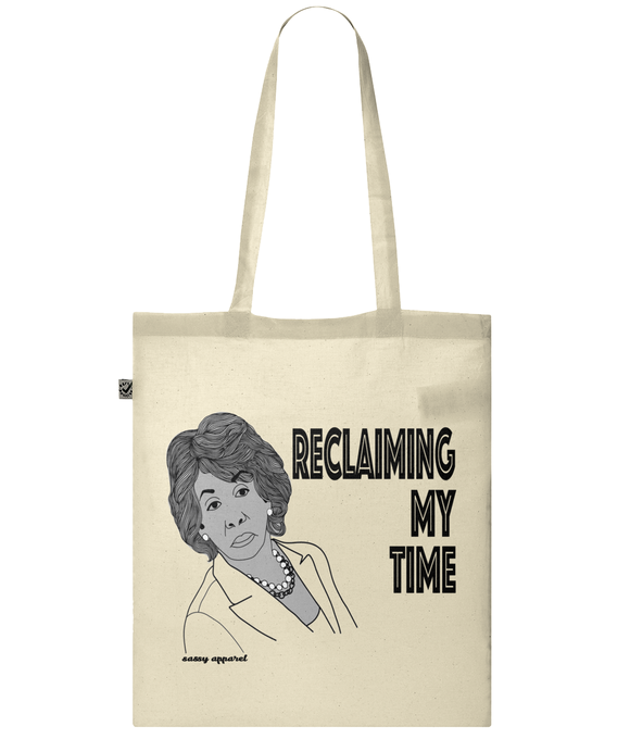 Reclaiming My Time (Maxine Waters) Tote Bag