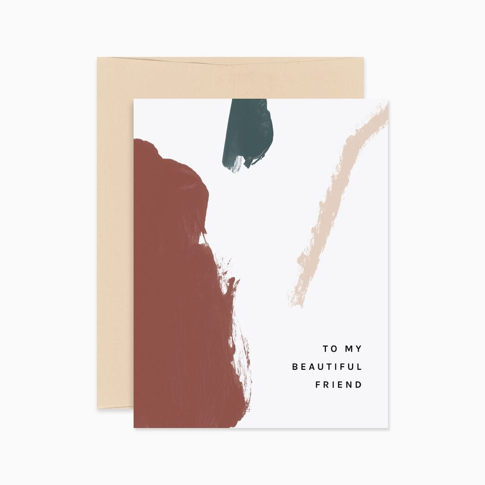 Beautiful Friend Greeting Card - Apt. F x Evermore Paper Co.