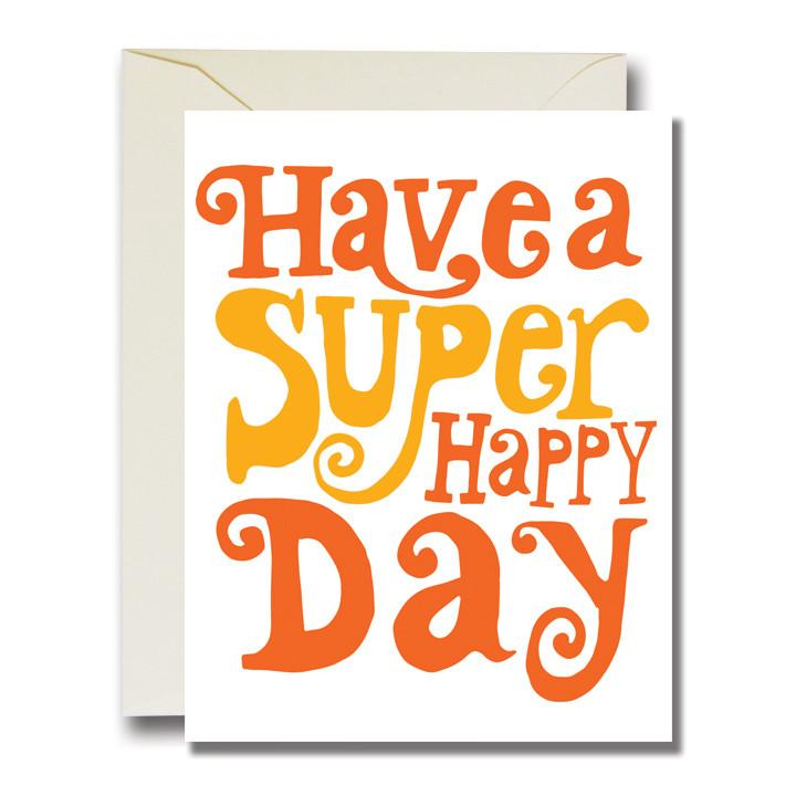 Have A Super Happy Day Card - APT F x Native Bear