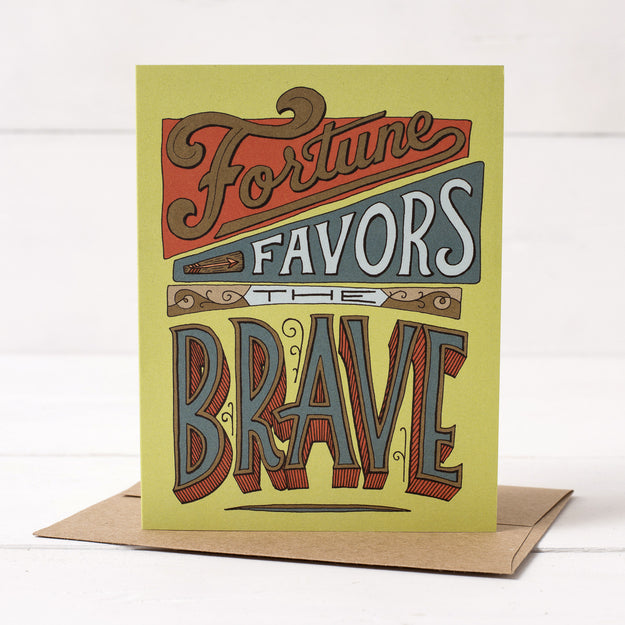 Fortune Favors the Brave Card