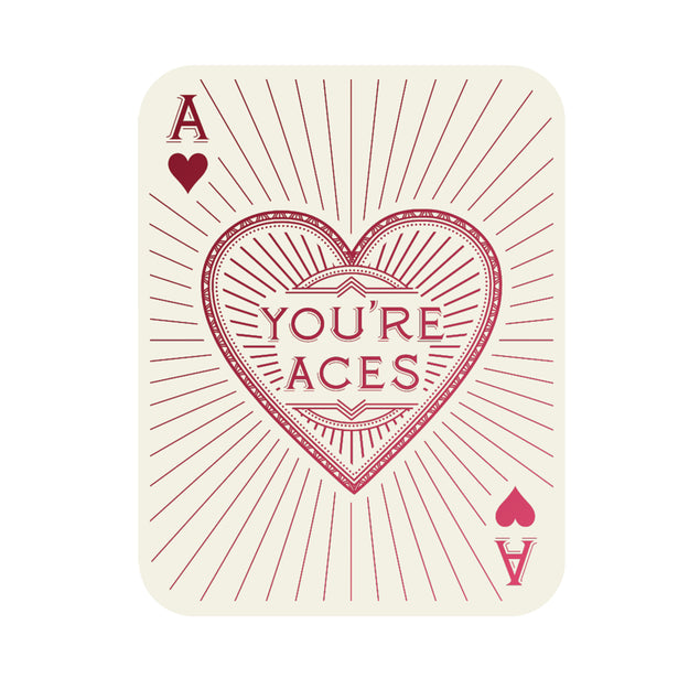 You're Aces Card