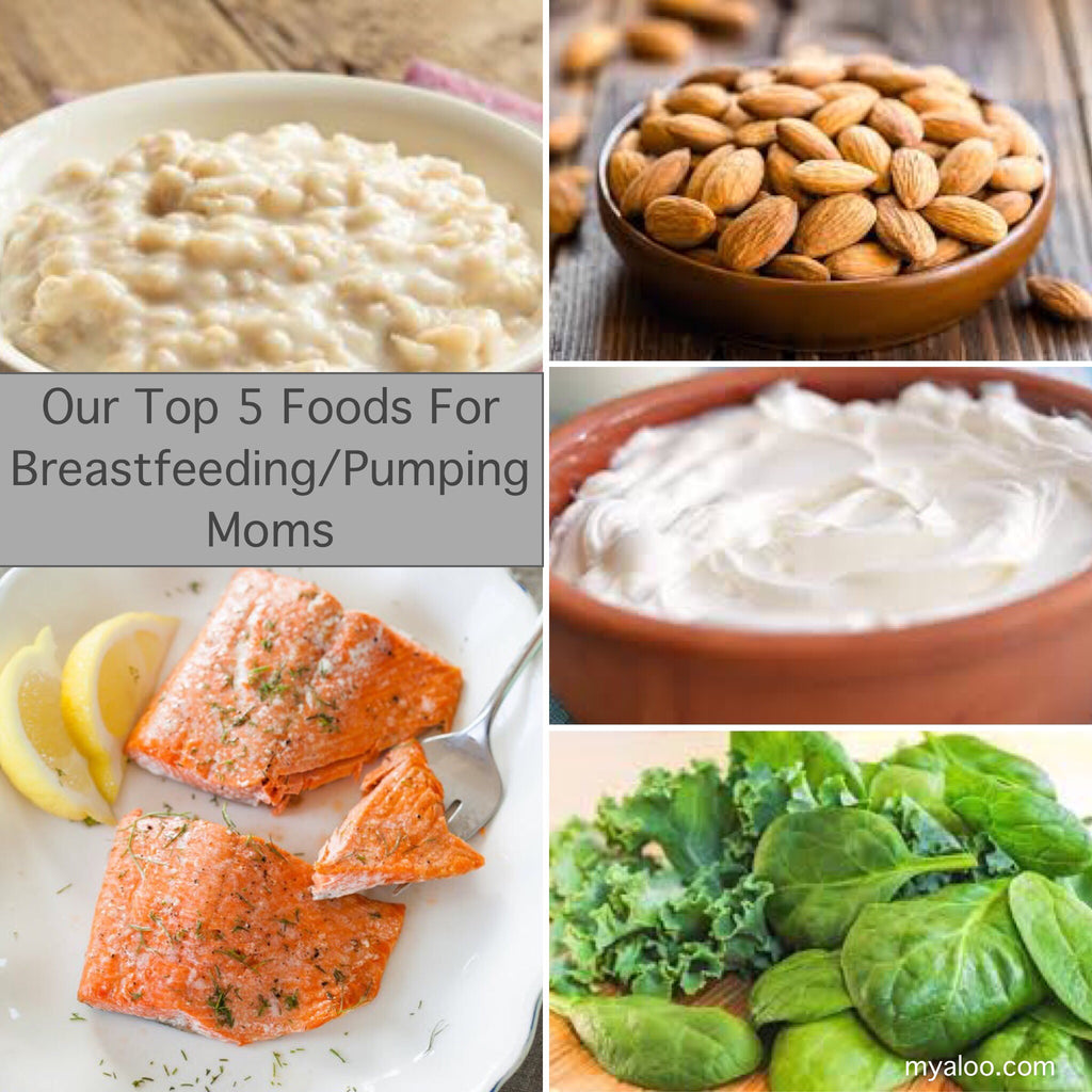 Top 5 Foods for Breastfeeding/Pumping Moms!