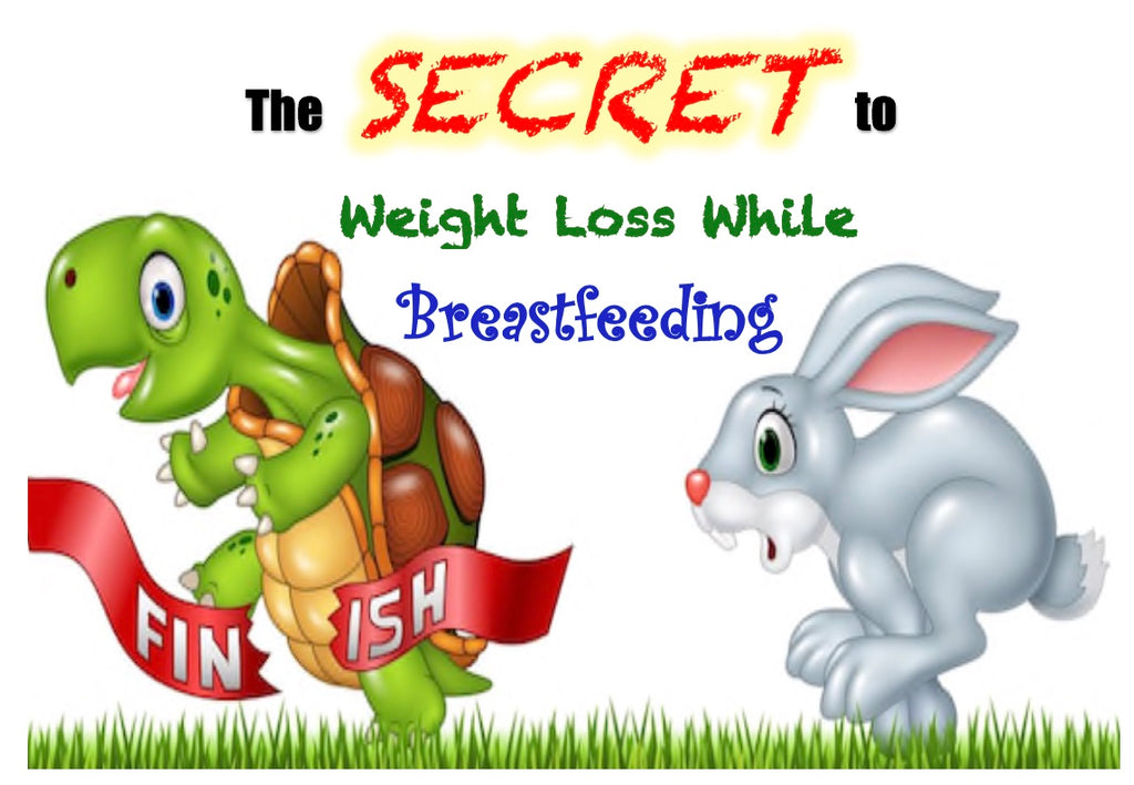 The Secret To Weight Loss While Breastfeeding