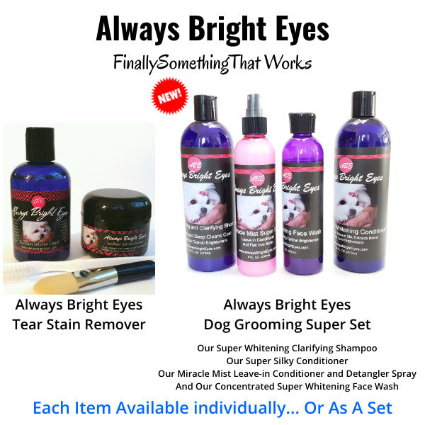 Always Bright Eyes Grooming Products