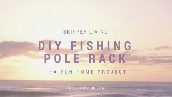 DIY - Fishing Pole Rack
